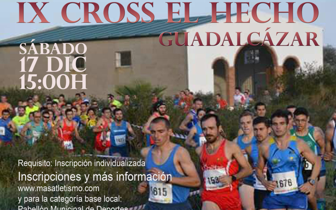 "IX Cross ""El Hecho"""